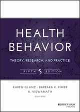 Health Behavior: Theory, Research, and Practice (Jossey-Bass Public Health)