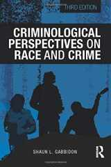 9781138826625-1138826626-Criminological Perspectives on Race and Crime (Criminology and Justice Studies)