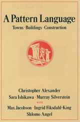 9780195019193-0195019199-A Pattern Language: Towns, Buildings, Construction (Center for Environmental Structure Series)