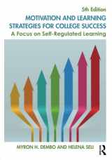 9781138850347-1138850349-Motivation and Learning Strategies for College Success: A Focus on Self-Regulated Learning