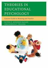 9781475802313-1475802315-Theories in Educational Psychology: Concise Guide To Meaning And Practice