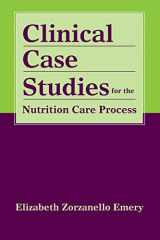 9780763761844-0763761842-Clinical Case Studies for the Nutrition Care Process