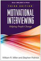 9781609182274-1609182278-Motivational Interviewing: Helping People Change, 3rd Edition (Applications of Motivational Interviewing)