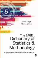 9781483381763-1483381765-The SAGE Dictionary of Statistics & Methodology: A Nontechnical Guide for the Social Sciences (NULL)