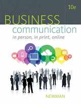 Business Communication: In Person, In Print, Online