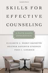 Skills for Effective Counseling: A Faith-Based Integration (Christian Association for Psychological Studies Books)