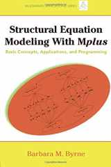 9781848728394-1848728395-Structural Equation Modeling with Mplus: Basic Concepts, Applications, and Programming (Multivariate Applications Series)