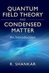 9780521592109-0521592100-Quantum Field Theory and Condensed Matter: An Introduction (Cambridge Monographs on Mathematical Physics)