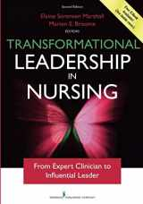 9780826193988-0826193986-Transformational Leadership in Nursing, Second Edition: From Expert Clinician to Influential Leader