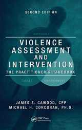 9781420071122-1420071122-Violence Assessment and Intervention: The Practitioner's Handbook, Second Edition
