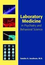 9781585623839-1585623830-Laboratory Medicine in Psychiatry and Behavioral Science