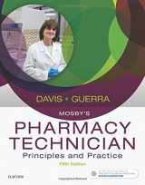 9780323443562-0323443567-Mosby's Pharmacy Technician: Principles and Practice, 5e