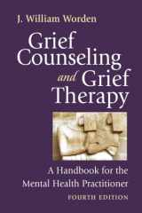 9780826101204-0826101208-Grief Counseling and Grief Therapy, Fourth Edition: A Handbook for the Mental Health Practitioner