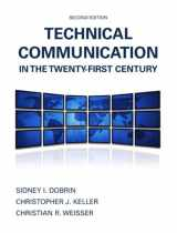 9780135031742-0135031745-Technical Communication in the Twenty-First Century (2nd Edition)