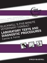 9780813817484-081381748X-Blackwell's Five-Minute Veterinary Consult: Laboratory Tests and Diagnostic Procedures: Canine and Feline