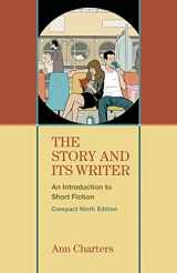 9781457665554-1457665557-The Story and Its Writer Compact: An Introduction to Short Fiction