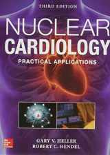 9781259644993-1259644995-Nuclear Cardiology: Practical Applications, Third Edition