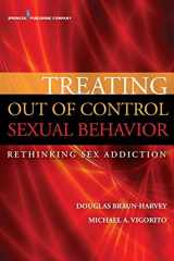 9780826196750-0826196756-Treating Out of Control Sexual Behavior: Rethinking Sex Addiction