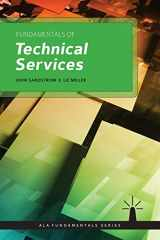 9781555709662-1555709664-Fundamentals of Technical Services (Ala Fundamentals)