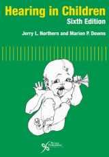 9781597563925-1597563927-Hearing in Children, Sixth Edition