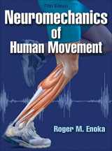 9781450458801-1450458807-Neuromechanics of Human Movement