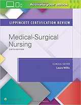 9781496387332-1496387333-Lippincott Certification Review: Medical-Surgical Nursing