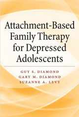 9781433815676-1433815672-Attachment-Based Family Therapy for Depressed Adolescents