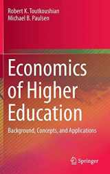9789401775045-9401775044-Economics of Higher Education: Background, Concepts, and Applications