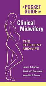 9780763761349-0763761346-A Pocket Guide to Clinical Midwifery: The Efficient Midwife
