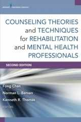 9780826198679-0826198678-Counseling Theories and Techniques for Rehabilitation and Mental Health Professionals, Second Edition (Springer Series on Rehabilitation)