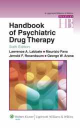9780781774864-0781774861-Handbook of Psychiatric Drug Therapy (Lippincott Williams & Wilkins Handbook Series)