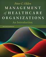 9781567936902-1567936903-Management of Healthcare Organizations: An Introduction, Second Edition (Gateway to Healthcare Management)