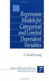 9780803973749-0803973748-Regression Models for Categorical and Limited Dependent Variables (Advanced Quantitative Techniques in the Social Sciences)