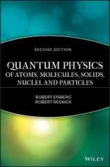 9780471873730-047187373X-Quantum Physics of Atoms, Molecules, Solids, Nuclei, and Particles