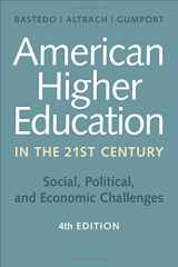 9781421419909-1421419904-American Higher Education in the Twenty-First Century: Social, Political, and Economic Challenges