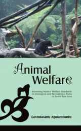 Animal Welfare: Assessing Animal Welfare Standards in Zoological and Recreational Parks in South East Asia