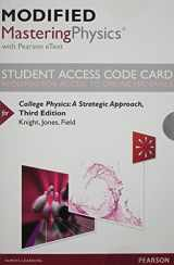 Modified MasteringPhysics with Pearson eText -- Standalone Access Card -- for College Physics: A Strategic Approach (3rd Edition)