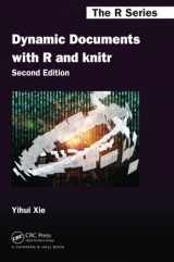 9781498716963-1498716962-Dynamic Documents with R and knitr, Second Edition (Chapman & Hall/CRC The R Series)