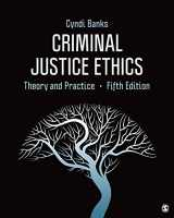 9781544353593-1544353596-Criminal Justice Ethics: Theory and Practice