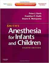 9780323066129-0323066127-Smith's Anesthesia for Infants and Children, 8th Edition (Expert Consult Premium Edition)
