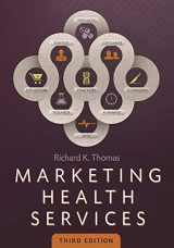 9781567936780-1567936784-Marketing Health Services, Third Edition (AUPHA/HAP Book)