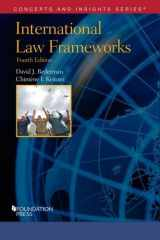 9781634592932-163459293X-International Law Frameworks (Concepts and Insights)