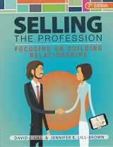 9780965220118-0965220117-Selling the Profession Focusing on Building Relationships
