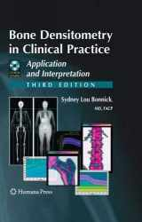9781603274982-1603274987-Bone Densitometry in Clinical Practice: Application and Interpretation (Current Clinical Practice)