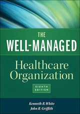 9781567937213-1567937217-The Well-Managed Healthcare Organization, Eighth Edition (AUPHA/HAP Book)