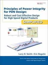 9780132735551-0132735555-Principles of Power Integrity for PDN Design--Simplified: Robust and Cost Effective Design for High Speed Digital Products (Prentice Hall Modern ... Prentice Hall Signal Integrity Library)