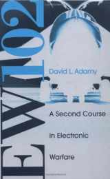 EW 102: A Second Course in Electronic Warfare
