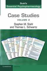 9781107607330-1107607337-Case Studies: Stahl's Essential Psychopharmacology