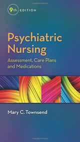 9780803642379-0803642377-Psychiatric Nursing: Assessment, Care Plans, and Medications