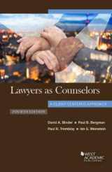 9781640203907-1640203907-Lawyers as Counselors, A Client-Centered Approach (Coursebook)